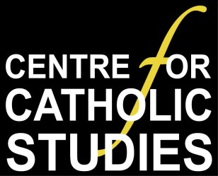 CENTRE FOR CATHOLIC STUDIES