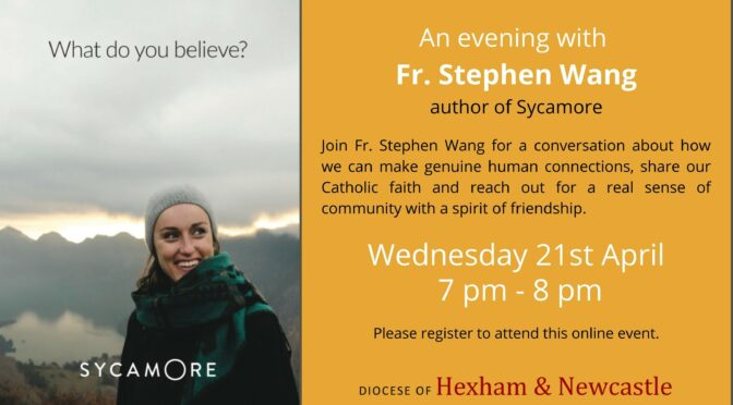 What do you believe? An Evening with Fr. Stephen Wang (Sycamore)